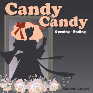 Candy Candy Opening y Ending Español Latino